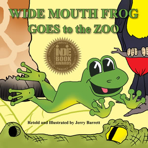 Wide Mouth Frog Goes to the Zoo cover